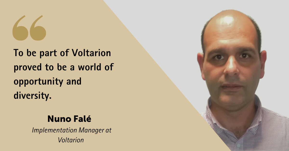 To be part of Voltarion proved to be a world of opportunity and diversity