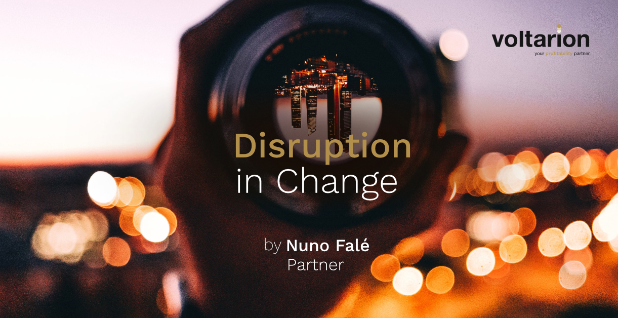 Disruption in Change