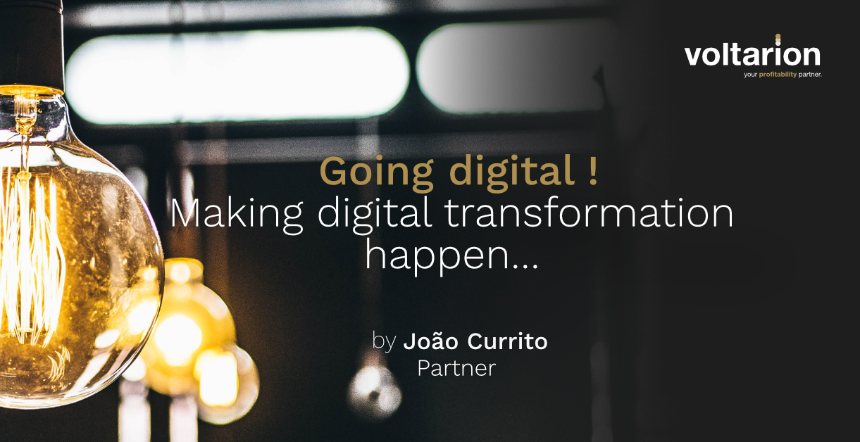 Going digital! Making digital transformation happen…